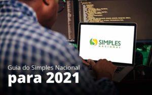 Guia Do Simples Nacional Para 2021 Post 1 - E-Cont Gestão em Contabilidade